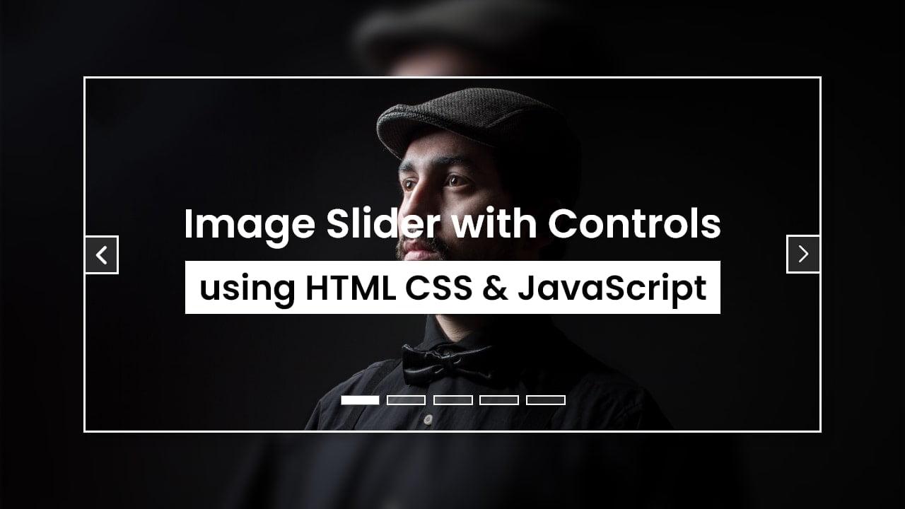 Image Slider HTML CSS & JavaScript