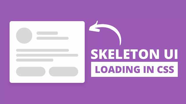Skeleton Loading Screen Animation using only HTML & CSS