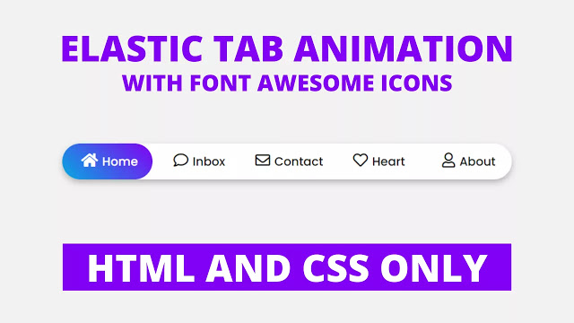 Elastic Tab Animation using only HTML & CSS