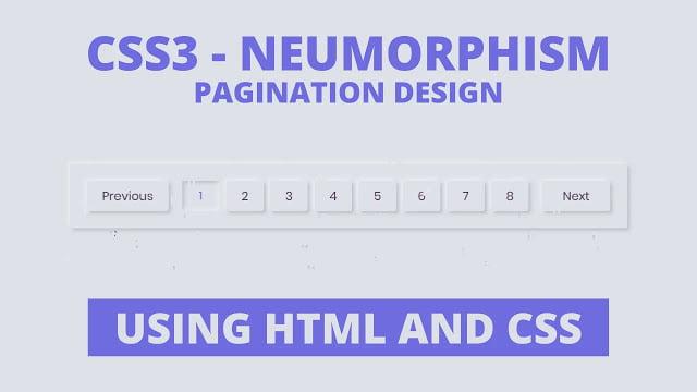 CSS3 - Neumorphism Pagination Design
