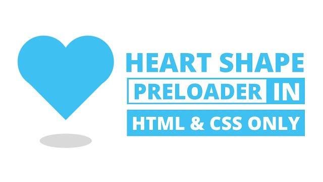 Heart Shape Preloader in HTML & CSS