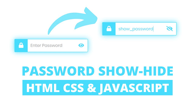 Password Show Hide Button in HTML CSS & JavaScript