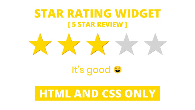 Star Rating Widget using only HTML & CSS