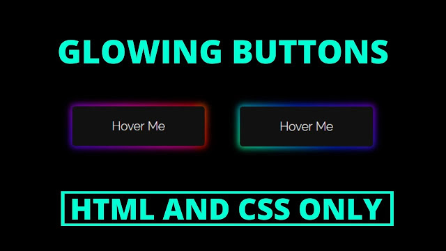 Glowing Effects on CSS Buttons using HTML & CSS