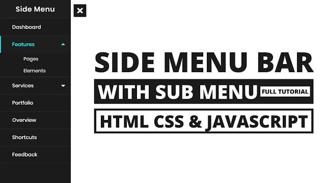 Side Menu Bar with sub-menu using HTML CSS & Javascript